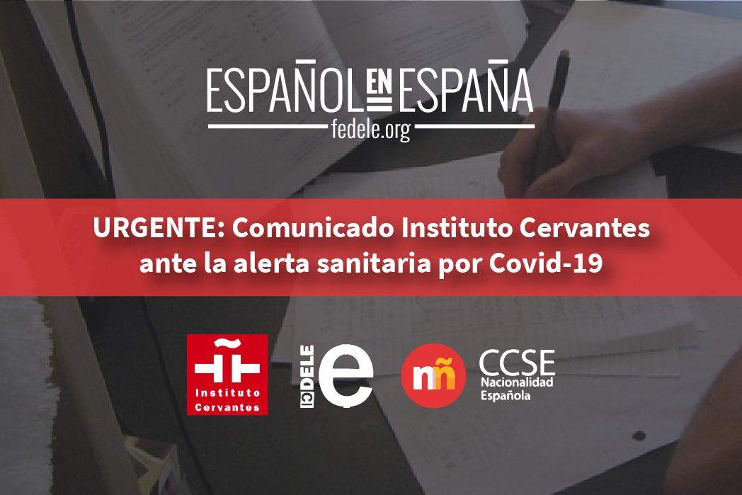 Urgente: Comunicado Instituto Cervantes ante la alerta sanitaria por Covid-19